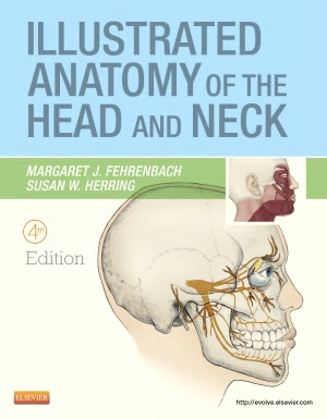 Illustrated Anatomy of the Head and Neck, 4/e