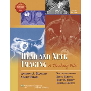 Head and Neck Imaging: A Teaching File, 2/e