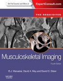 Musculoskeletal Imaging: The Requisites (Expert Consult- Online and Print), 4/e