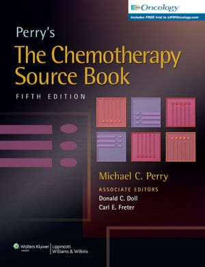 Perry's The Chemotherapy Source Book, 5/e