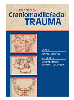 Essentials of Craniomaxillofacial Trauma