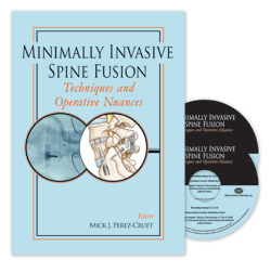 Minimally Invasive Spine Fusion: Techniques and Operative Nuances: 2-DVD Set