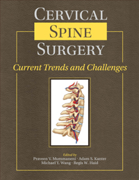 Cervical Spine Surgery: Current Trends and Challenges (2 DVDs)