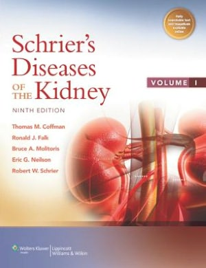 Schrier's Diseases of the Kidney, 9/e