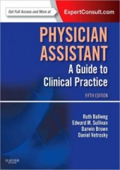 Physician Assistant: A Guide to Clinical Practice, 5/e