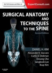 Surgical Anatomy and Techniques to the Spine, 2/e