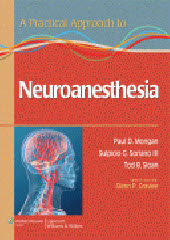 Practical Approach to Neuroanesthesia