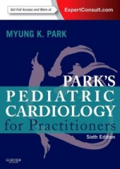 Park's Pediatric Cardiology for Practitioners, 6/e