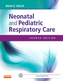 Neonatal and Pediatric Respiratory Care, 4th Edition
