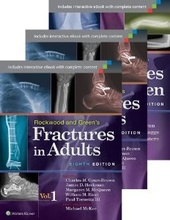 Rockwood and Green's Fractures in Adults and Children Package , 8e