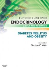 Endocrinology Adult and Pediatric: Diabetes Mellitus and Obesity, 6/e