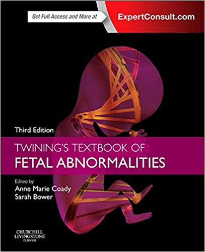 Twining's Textbook of Fetal Abnormalities: Expert Consult: Online and Print, 3e