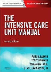 The Intensive Care Unit Manual, 2/e