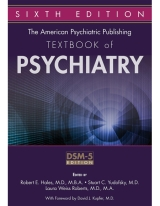 The American Psychiatric Publishing Textbook of Psychiatry, 6/e [Hardcover]