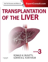 Transplantation of the Liver: Expert Consult - Online and Print, 3e
