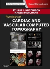 Principles of Cardiovascular Computed Tomography, 1e