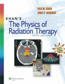 Khan's The Physics of Radiation Therapy, 5e