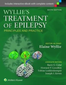 Wyllie's Treatment of Epilepsy: Principles and Practice ,6/e
