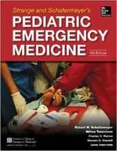 Strange and Schafermeyer's Pediatric Emergency Medicine, 4e