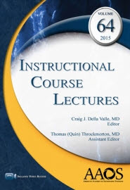 (ICL) Instructional Course Lectures, Volume 64, 2015