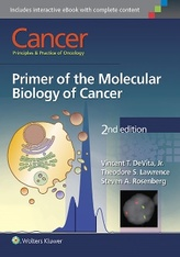 Cancer: Principles & Practice of Oncology: Primer of the Molecular Biology of Cancer, 2e