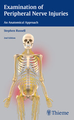 Examination of Peripheral Nerve Injuries: An Anatomical Approach,2/e