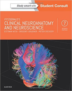 Fitzgerald's Clinical Neuroanatomy and Neuroscience,7/e