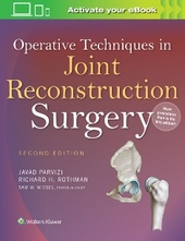 Operative Techniques in Joint Reconstruction Surgery, 2e
