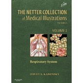 The Netter Collection of Medical Illustrations: Respiratory System: Volume 3 (Netter Green Book Collection) 2nd edition