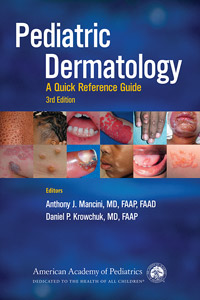 Pediatric Dermatology: A Quick Reference Guide-3판