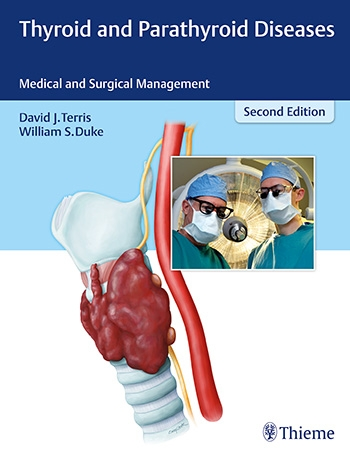 Thyroid and Parathyroid Diseases Medical and Surgical Management , 2/e
