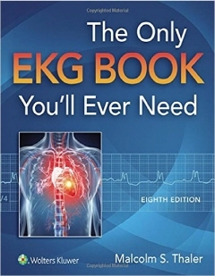 The Only EKG Book You'll Ever Need, 8/ed