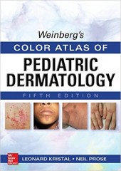 Weinberg's Color Atlas of Pediatric Dermatology, 5/e