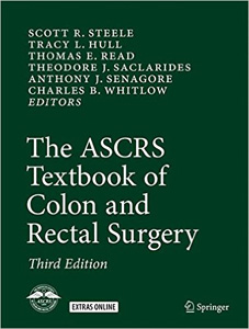 The ASCRS Textbook of Colon and Rectal Surgery,3/e