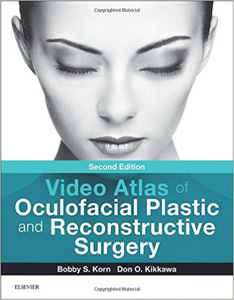 Video Atlas of Oculofacial Plastic and Reconstructive Surgery,2/e