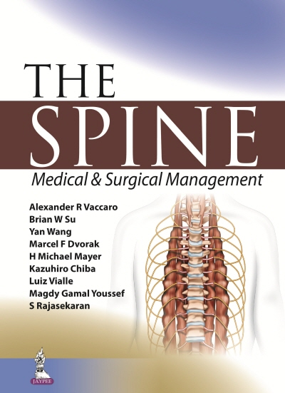 The Spine: Medical & Surgical Management