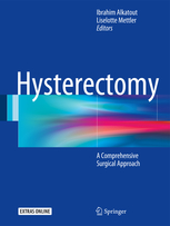 Hysterectomy-A Comprehensive Surgical Approach,2Vols