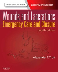 Wounds and Lacerations, 4th Edition