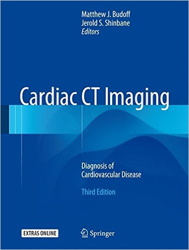 Cardiac CT Imaging: Diagnosis of Cardiovascular Disease , 3/e
