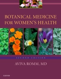 Botanical Medicine for Women's Health , 2/e