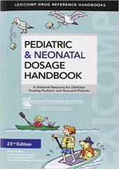 Pediatric & Neonatal Dosage Handbook, 23/e