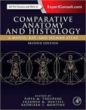 Comparative Anatomy and Histology, 2판 : A Mouse, Rat, and Human Atlas