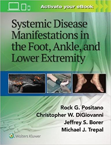Systemic Disease Manifestations in the Foot, Ankle, and Lower Extremity-1판