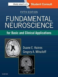 Fundamental Neuroscience for Basic and Clinical Applications, 5판