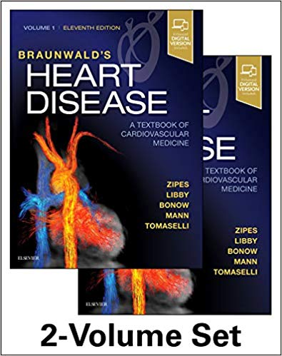 Braunwald's Heart Disease: A Textbook of Cardiovascular Medicine,2vols-11판