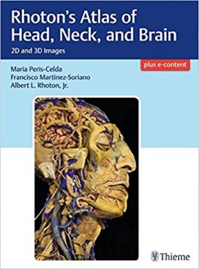 Rhoton's Atlas of Head, Neck, and Brain-1판