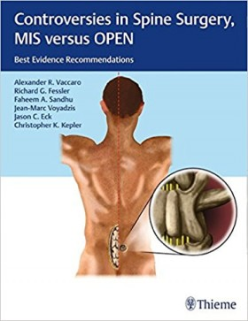 Controversies in Spine Surgery, MIS versus OPEN: Best Evidence Recommendations-1판