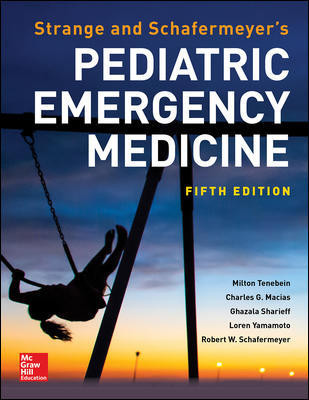 Strange and Schafermeyer's Pediatric Emergency Medicine
