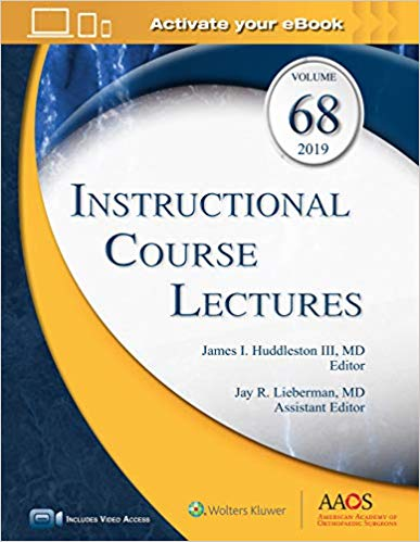 (ICL 2019) Instructional Course Lectures Volume 68