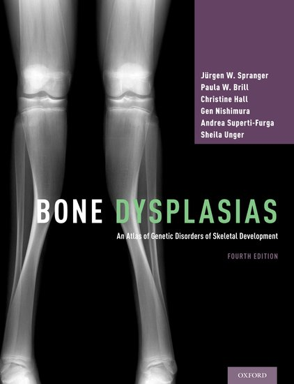 Bone Dysplasias: An Atlas of Genetic Disorders of Skeletal Development-4판